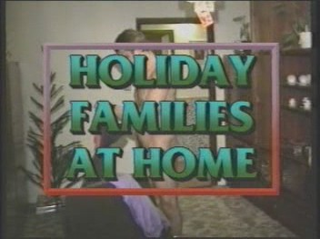Holiday Families At Home