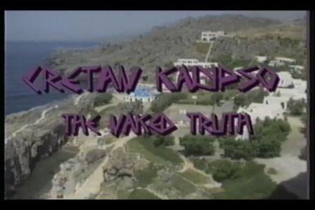 Cretan Kalypso The Naked Truth / Cretan Kalypso Голая правда