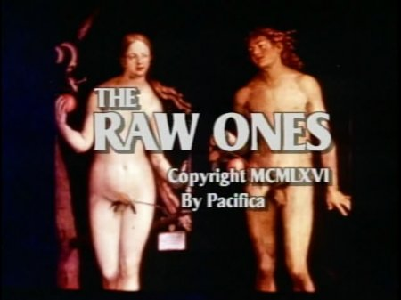 The Raw Ones / Обнаженные