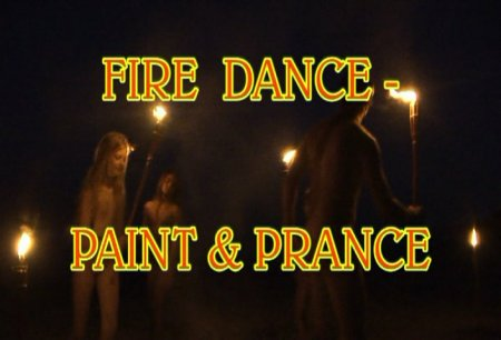 Fire Dance - Paint & Prance / Танец огня