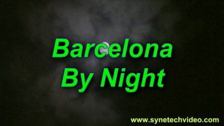 Barcelona By Night / Ночная Барселона