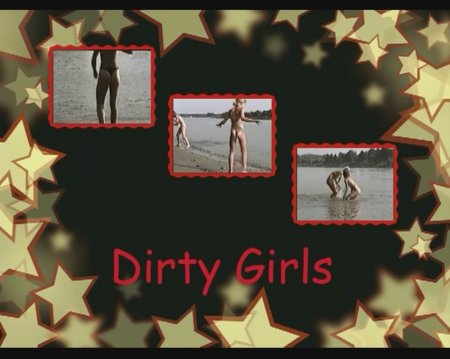 Dirty Girls / ������� �������� (����������)