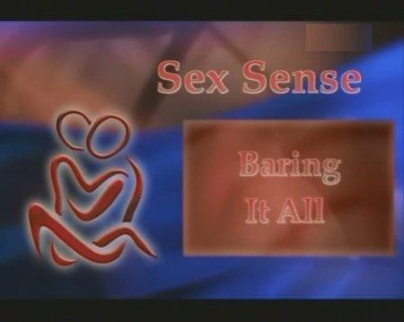 Sex Sense. Baring it All / О сексе. Обнажить всё