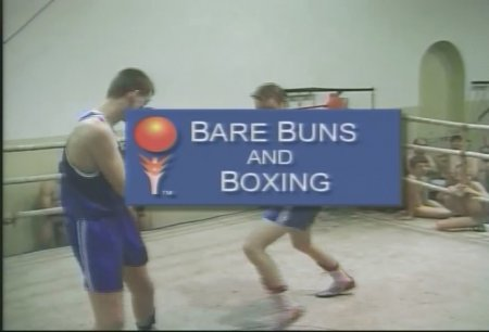 Bare Buns and Boxing