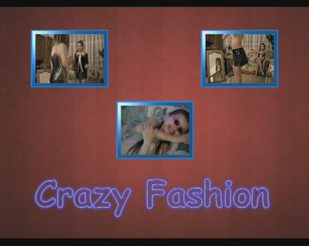 Crazy Fashion / Сумасшедшие модницы