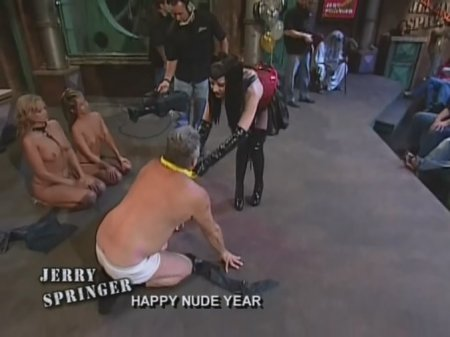 Naked bitches on jerry springer