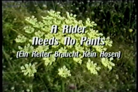 A Rider Needs No Pants
