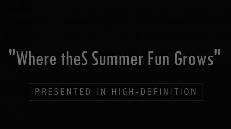 Where The Summer Fun Grows HD (family naturism, young naturism, naked boys, naked girls)