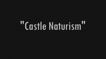 Castle Naturism HD (family naturism, family nudism, naked girls, naked gymnastics)