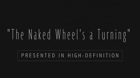 The Naked Wheel's A Turning HD (family nudism, family naturism, young naturism, naked girls, naked boys)