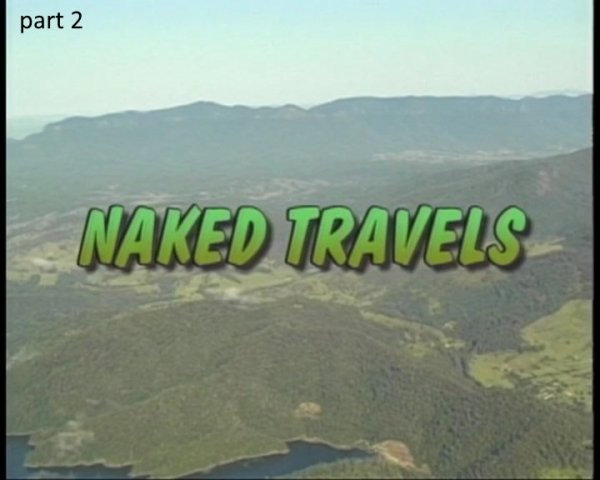 Naked Travels part 2 (family nudism, family naturism, young naturism, naked girls, naked boys)