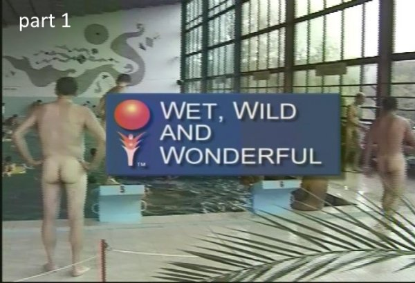 Wet Wild and Wonderful 1 (family nudism, family naturism, young naturism, naked boys, naked girls)