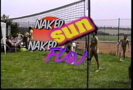 Naked Sun, Naked Fun