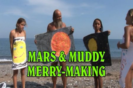 Mars and Muddy Merry-Making