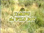 Taming The Wild Boy