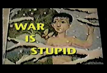 War Is Stupid (1988)