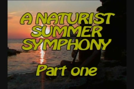 Summer Symphony Part 1 (family nudism, family naturism, young naturism, naked boys, naked girls)