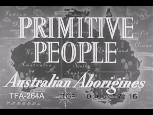 Primitive People - Australian Aborigines (1950s)